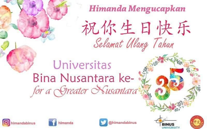 Selamat Ulang Tahun Universitas Bina Nusantar dari HIMANDA BINUS